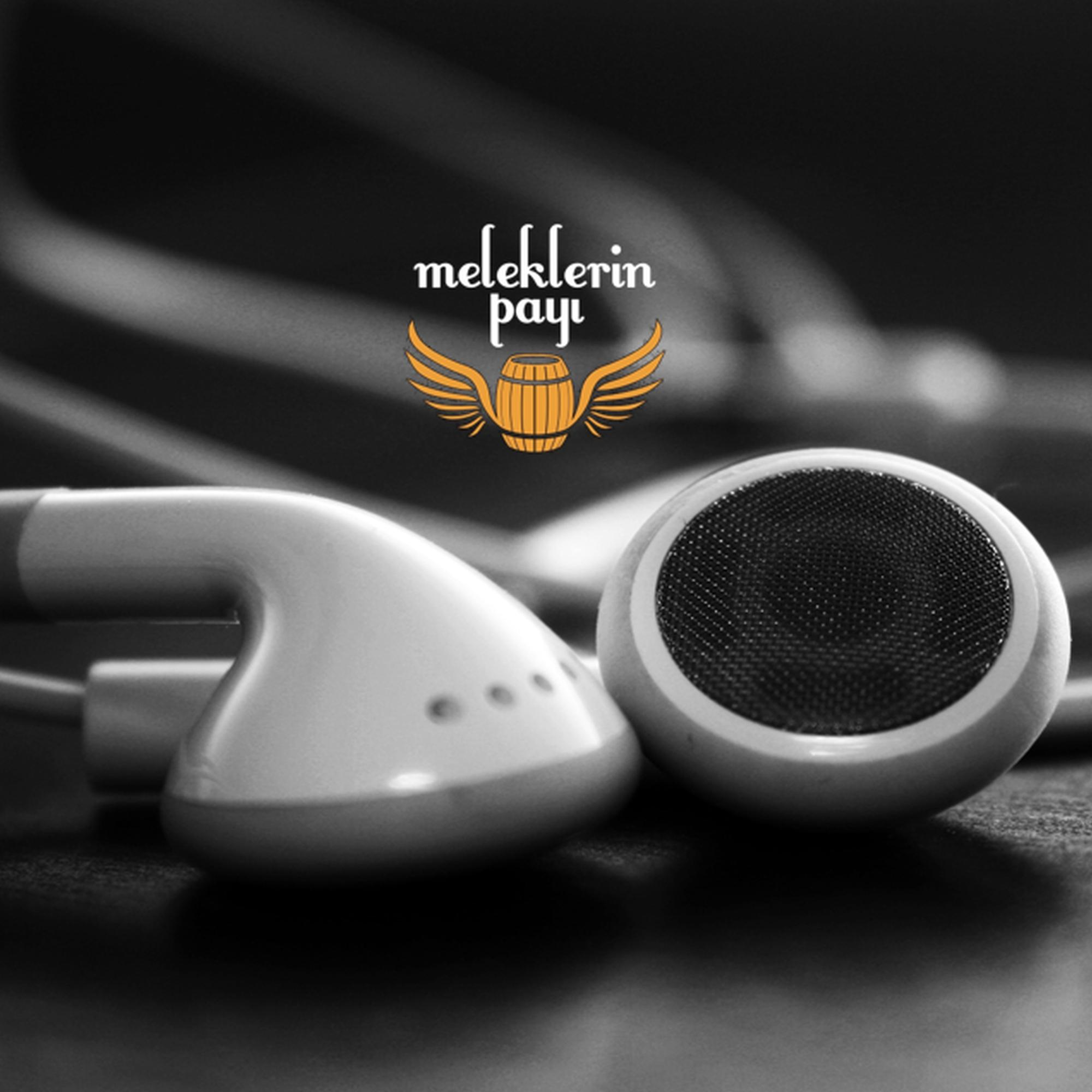 Meleklerin Payı Podcast